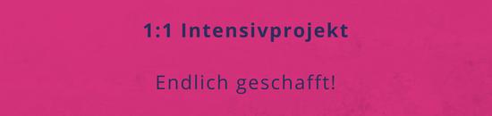 1_1-intensivprojektendlich-geschafft-550x130